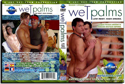 Wet Palms - Episode 2: Working Hard For The Money