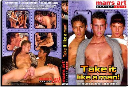 Take It Like A Man!