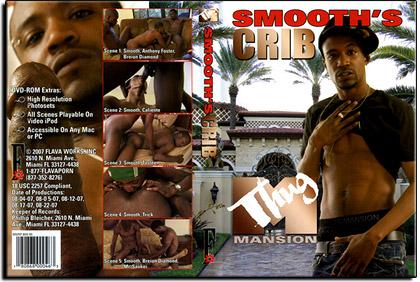 Smooth's Crib